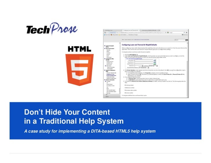 Don't Hide Your ContentClick to edit MasterSystemin a Traditional Help title styleA case study for implementing a DITA-bas...