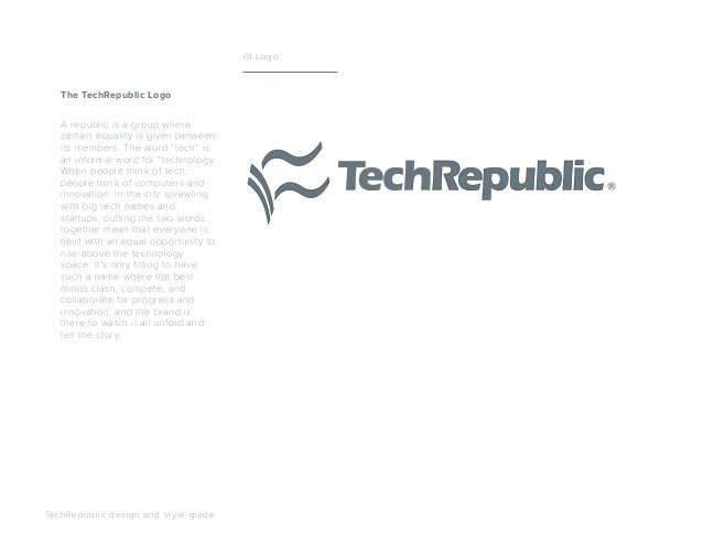 """A republic is a group where certain equality is given between its members. The word """"tech"""" is an informal word for """"techno..."""