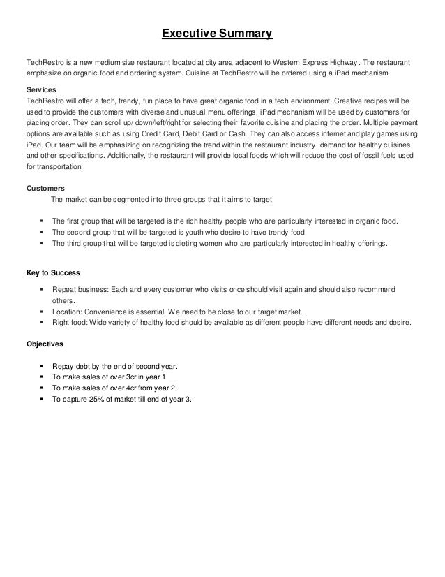 executive summary for restaurant business plan Sample business plan for a bed & breakfast, restaurant and conference centre business this executive summary gives a brief account of key aspects in the.
