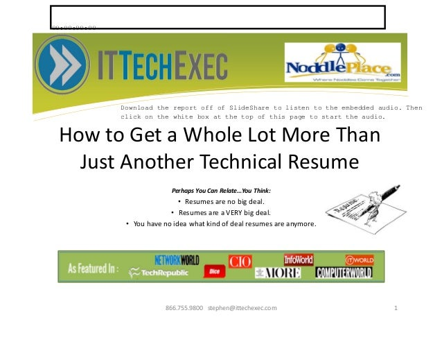 How To Get A Whole Lot More Than Just Another Technical Resume Perhaps You  Can Relate ...  How To Get Resumes