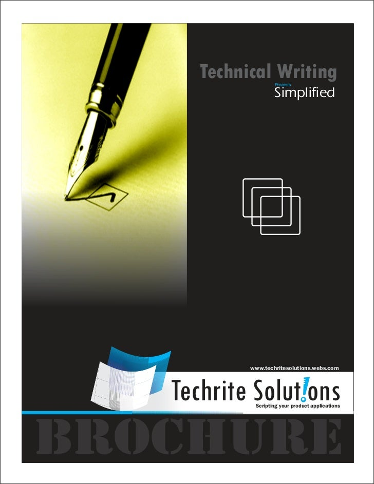 Technical Writing                    Process                    Simplified            www.techritesolutions.webs.com   Tec...