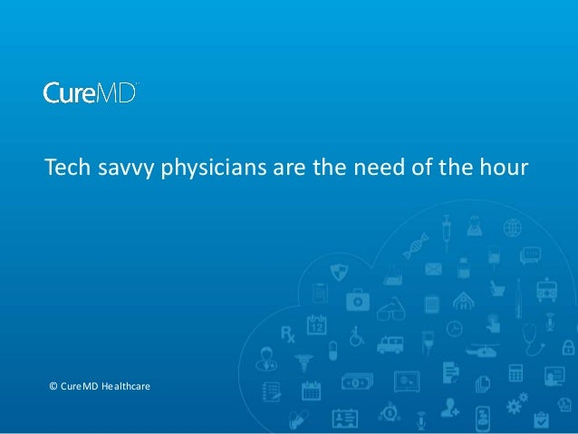 Tech savvy physicians are the need of the hour © CureMD Healthcare