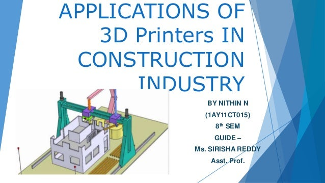 Applications Of 3d Printers In Construction Industry