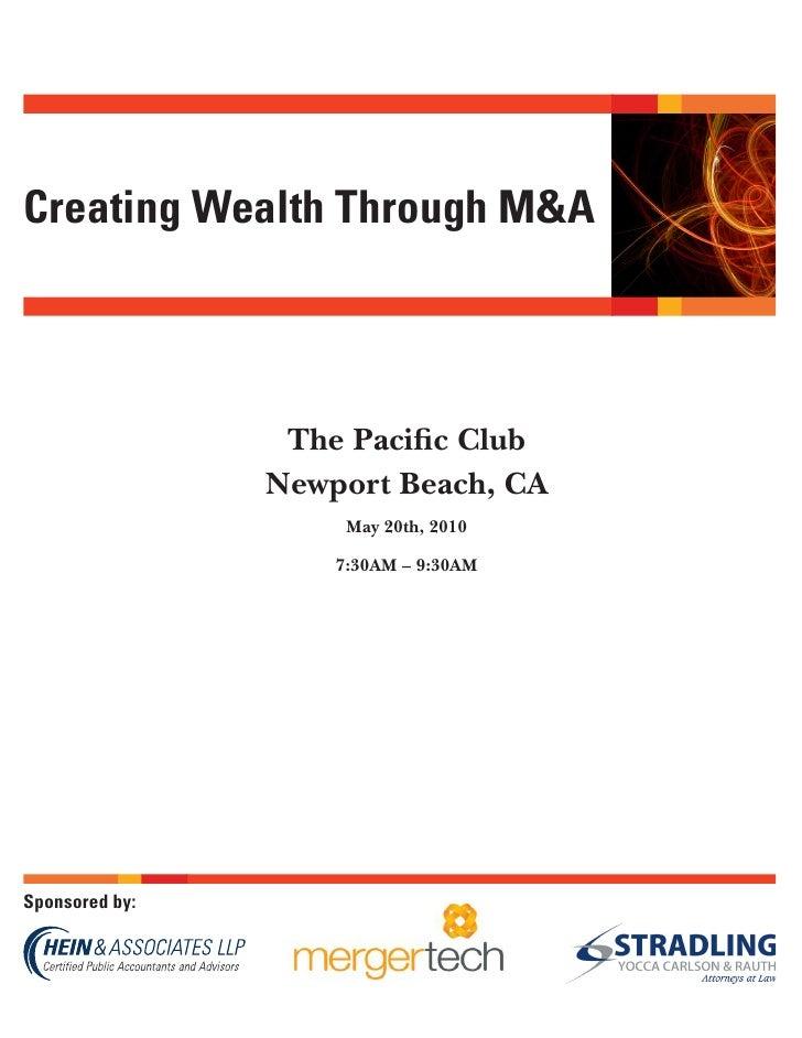 Creating Wealth Through M&A                     The Pacific Club                 Newport Beach, CA                      Ma...