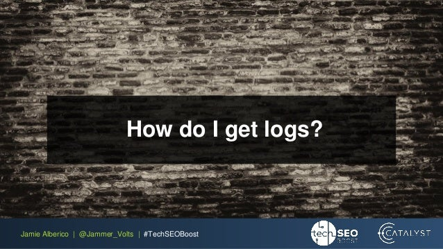 TechSEO Boost 2018: Watching Googlebot Watching You: Optimizing with …