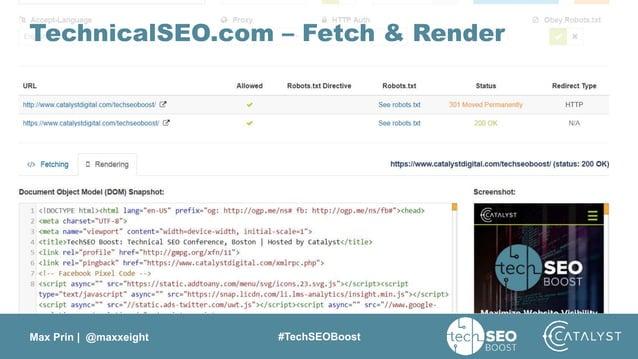 Max Prin   @maxxeight #TechSEOBoost TechnicalSEO.com – Fetch & Render