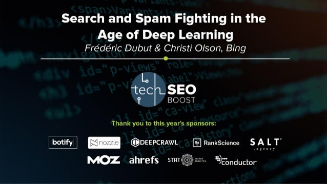 Frédéric Dubut | @copernix Christi Olson | @christijolson #TechSEOBoost How Bing is using Deep Learning (and modern Machin...