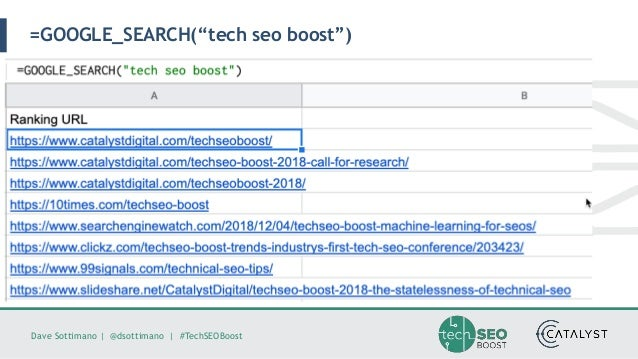 "Dave Sottimano   @dsottimano   #TechSEOBoost =GOOGLE_SEARCH(""tech seo boost"")"