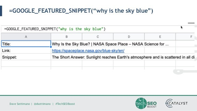 """Dave Sottimano   @dsottimano   #TechSEOBoost =GOOGLE_FEATURED_SNIPPET(""""why is the sky blue"""")"""
