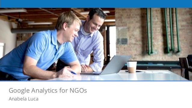 Partner Academy Google Analytics for NGOs Anabela Luca
