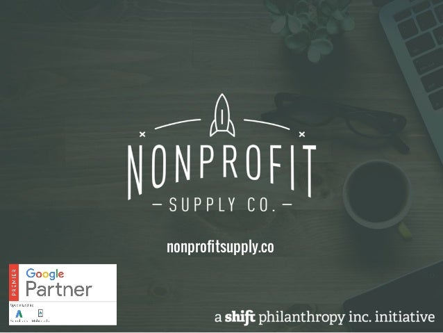 How Nonprofits Can Make the Most of AdWords and the Google Ad Grant