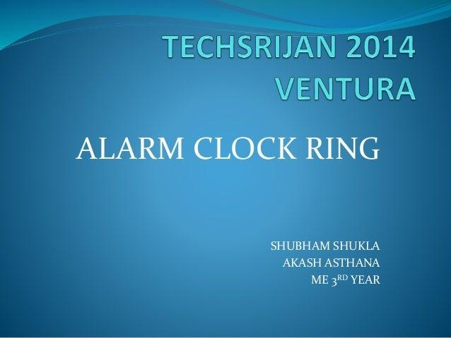 ALARM CLOCK RING SHUBHAM SHUKLA AKASH ASTHANA ME 3RD YEAR