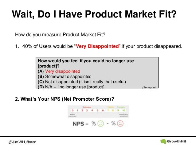 """@JimWHuffman Wait, Do I Have Product Market Fit? How do you measure Product Market Fit? 1. 40% of Users would be """"Very Dis..."""