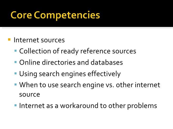 <ul><li>Internet sources </li></ul><ul><ul><li>Collection of ready reference sources </li></ul></ul><ul><ul><li>Online dir...