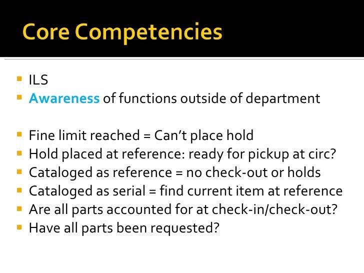 <ul><li>ILS </li></ul><ul><li>Awareness  of functions outside of department </li></ul><ul><li>Fine limit reached = Can't p...