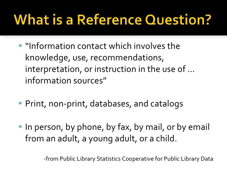 """<ul><ul><li>"""" Information contact which involves the knowledge, use, recommendations, interpretation, or instruction in th..."""