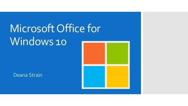 MicrosoftOffice for Windows 10 Deana Strain