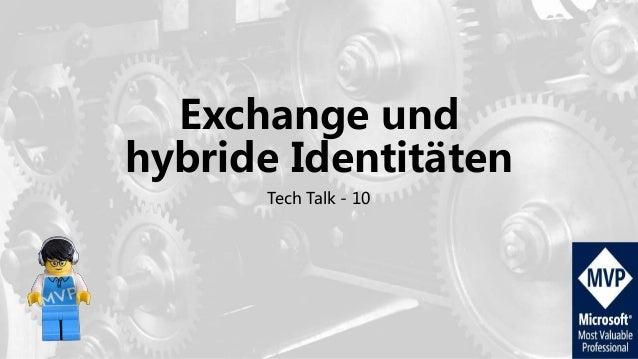 Exchange und hybride Identitäten Tech Talk - 10