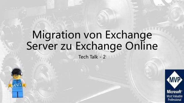 Migration von Exchange Server zu Exchange Online Tech Talk - 2
