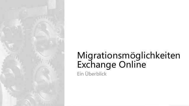 Migrationsmöglichkeiten Exchange Online Ein Überblick