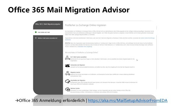 Office 365 Mail Migration Advisor Office 365 Anmeldung erforderlich | https://aka.ms/MailSetupAdvisorFromEDA