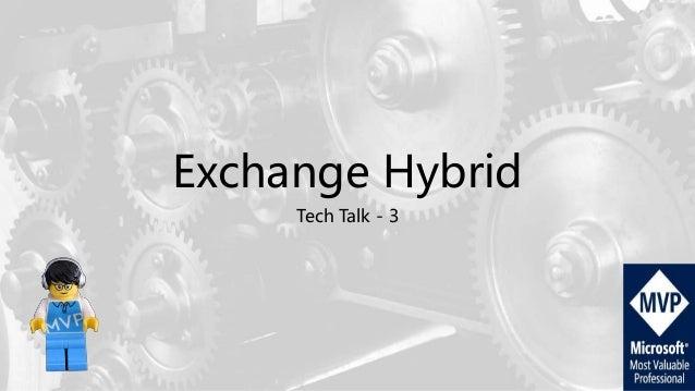Exchange Hybrid Tech Talk - 3