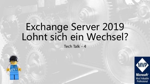 Exchange Server 2019 Lohnt sich ein Wechsel? Tech Talk - 4