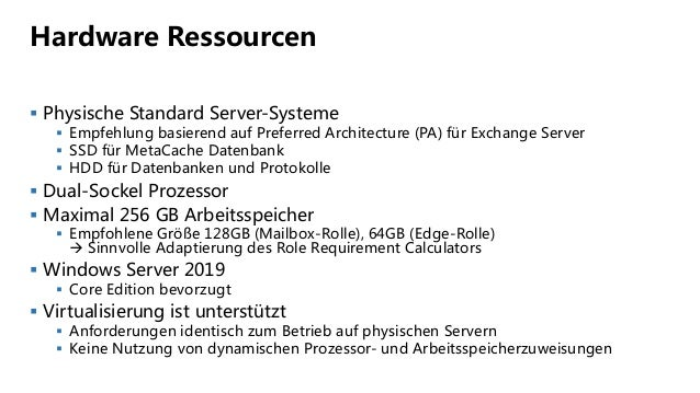 Hardware Ressourcen  Physische Standard Server-Systeme  Empfehlung basierend auf Preferred Architecture (PA) für Exchang...