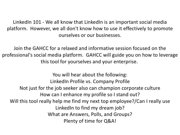 LinkedIn 101 - We all know that LinkedIn is an important social media platform. However, we all don't know how to use it ...