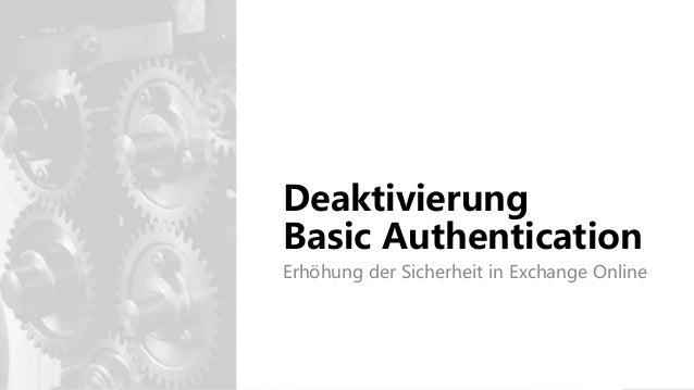 Deaktivierung Basic Authentication Erhöhung der Sicherheit in Exchange Online