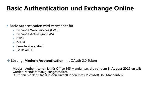 Basic Authentication und Exchange Online  Basic Authentication wird verwendet für  Exchange Web Services (EWS)  Exchang...