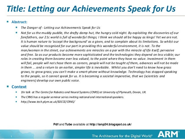 1 Title: Letting our Achievements Speak for Us  Abstract:  The Danger of - Letting our Achievements Speak for Us  Not f...