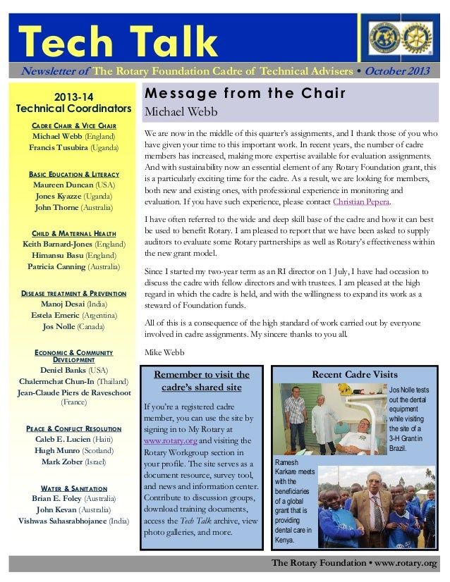 Tech Talk Newsletter of The Rotary Foundation Cadre of Technical Advisers • October 2013 2013-14 Technical Coordinators CA...