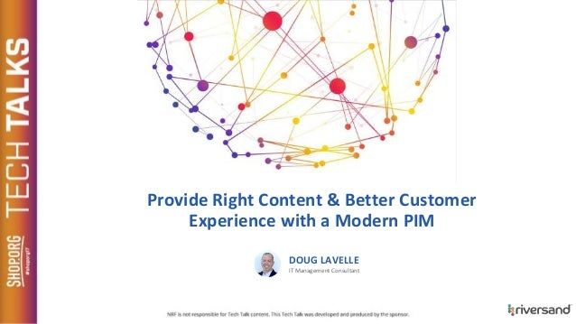 Provide Right Content & Better Customer Experience with a Modern PIM DOUG LAVELLE IT Management Consultant