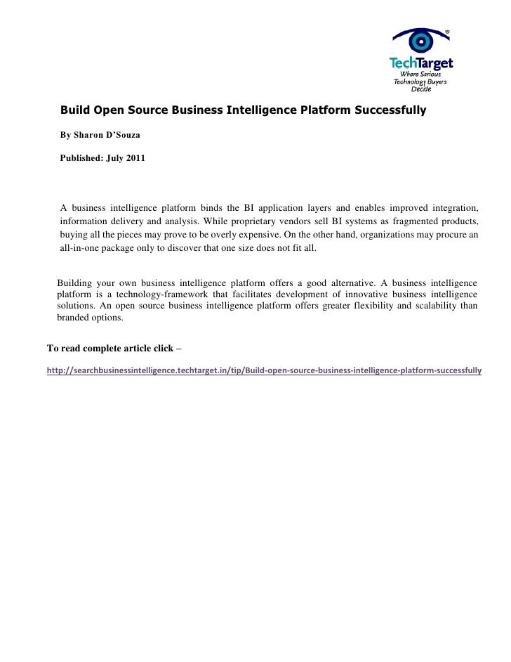 Build Open Source Business Intelligence Platform Successfully   By Sharon D'Souza   Published: July 2011   A business inte...