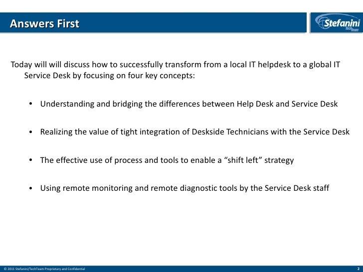 Stefanini Tech Team - Help Desk to Service Desk Slide 2