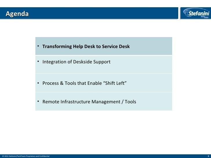 Stefanini Tech Team - Help Desk to Service Desk Slide 3