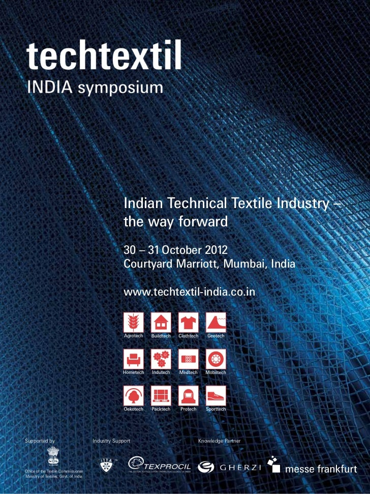 Indian Technical Textile Industry –                                                    the way forward                    ...