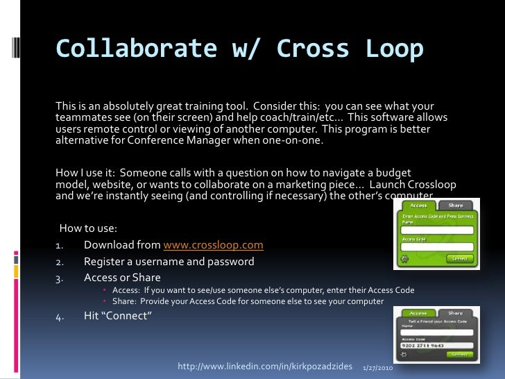 Collaborate w/ Cross Loop<br />This is an absolutely great training tool.  Consider this:  you can see what your teammates...