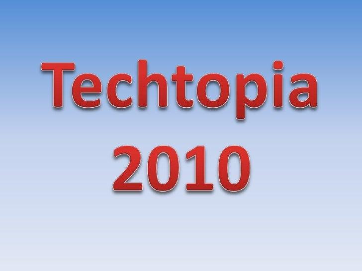 Techtopia 2010<br />