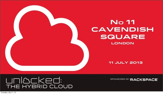 No 11 cavendish square 11 july 2013 london Thursday, July 11, 13