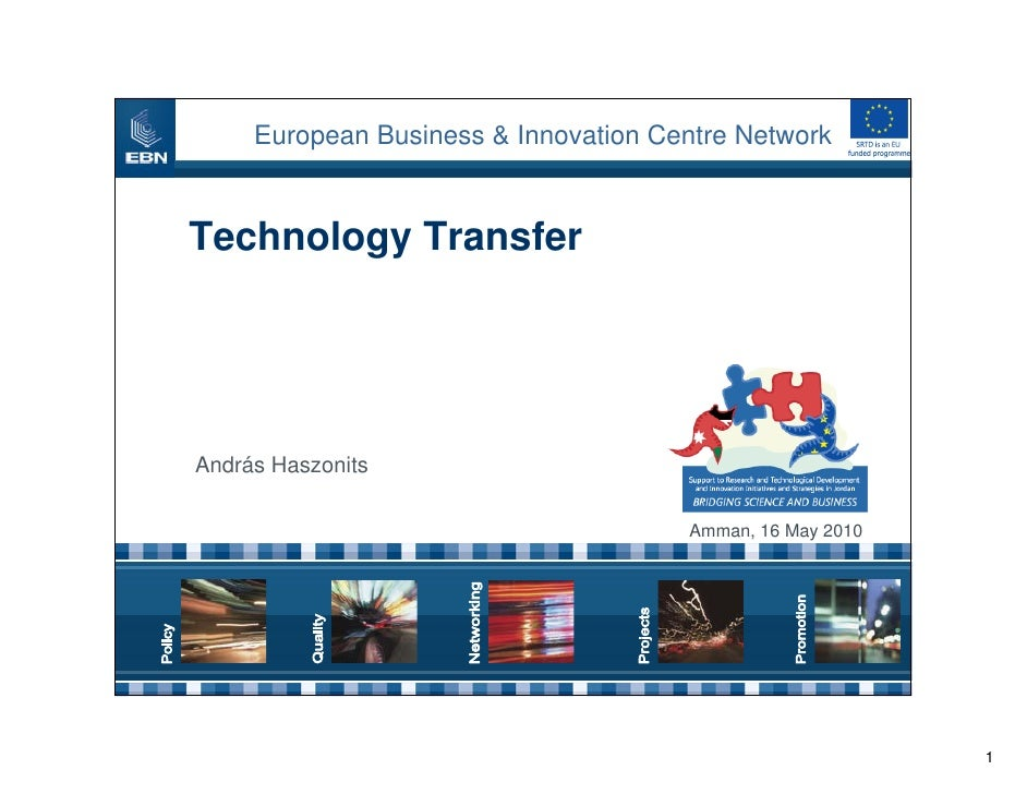 European Business & Innovation Centre Network   Technology Transfer     András Haszonits                                  ...