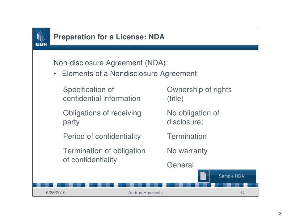 Preparation for a License: NDA      Non-disclosure Agreement (NDA):    • Elements of a Nondisclosure Agreement         Spe...
