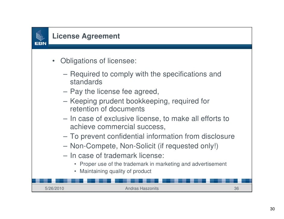 License Agreement      • Obligations of licensee:         – Required to comply with the specifications and           stand...