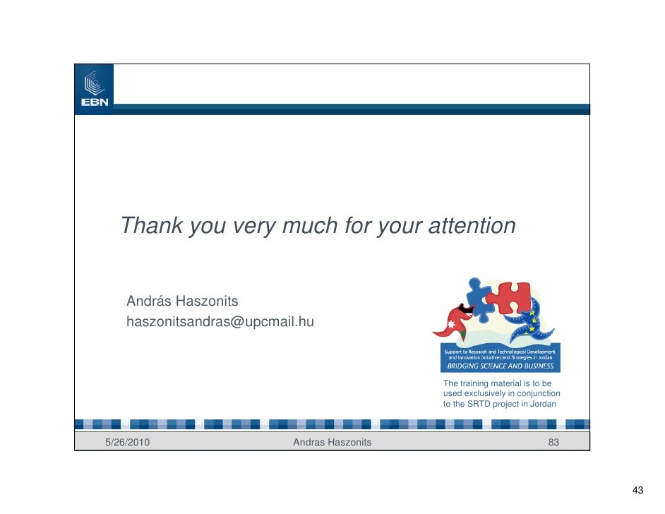 Thank you very much for your attention       András Haszonits     haszonitsandras@upcmail.hu                              ...