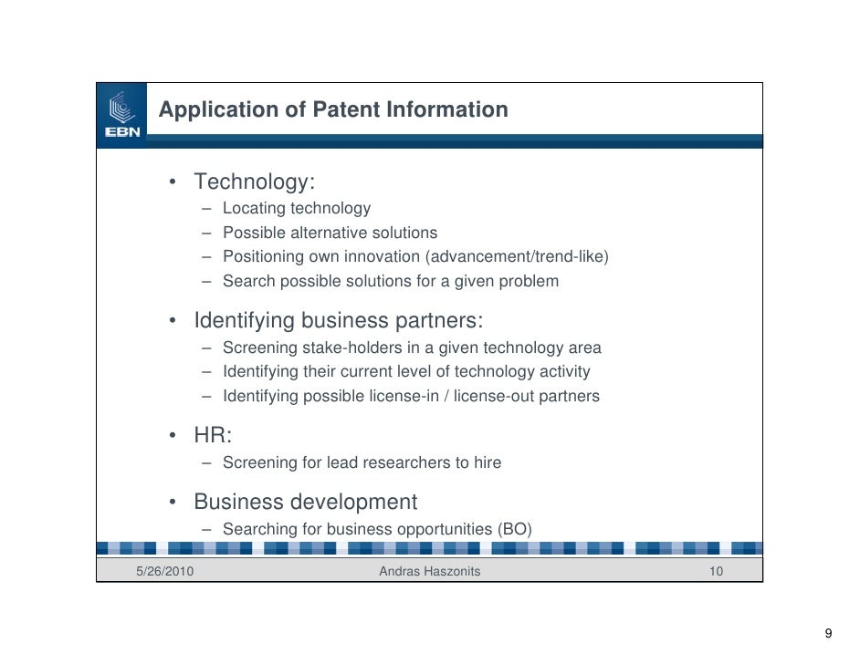 Application of Patent Information        • Technology:             –   Locating technology             –   Possible altern...