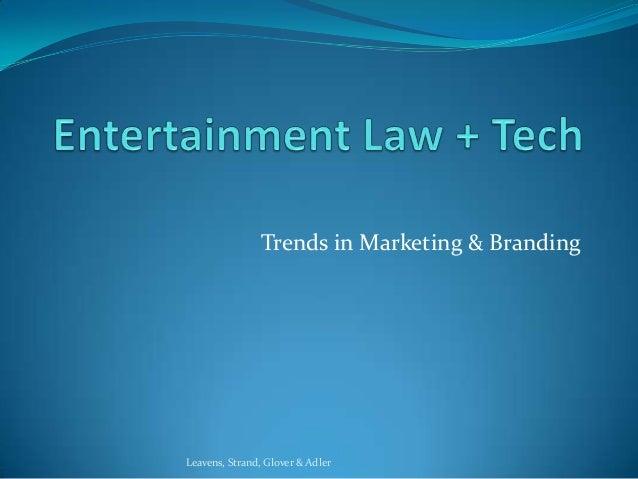 Trends in Marketing & BrandingLeavens, Strand, Glover & Adler