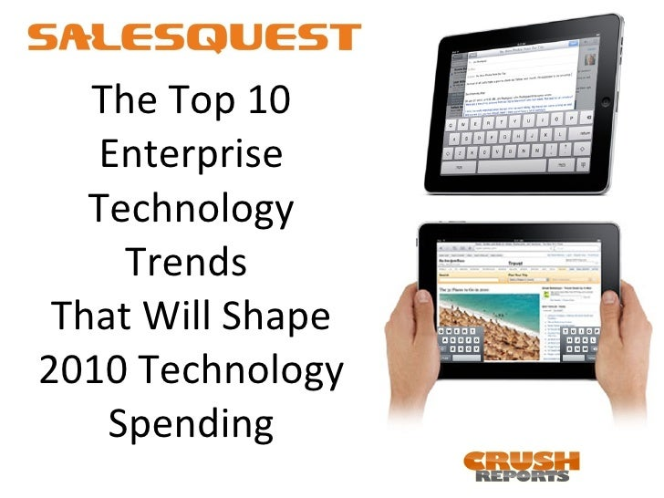The Top 10 Enterprise Technology Trends  That Will Shape 2010 Technology Spending