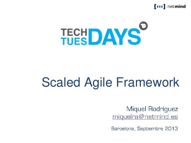 F O C U S Q U A L I T Y E X P E R I E N C E Scaled Agile Framework