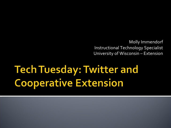 Molly Immendorf Instructional Technology Specialist University of Wisconsin – Extension